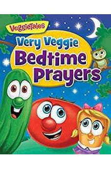 Very Veggie Bedtime Prayers (VeggieTales) 9780824916701