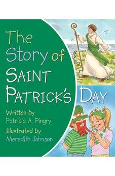 Story of Saint Patrick's Day, The  9780824918934