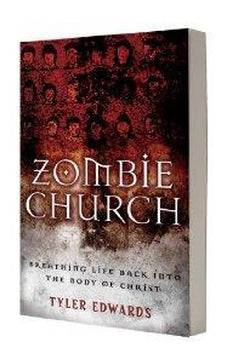 Zombie Church: Breathing Life Back into the Body of Christ 9780825424595