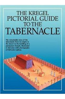 Kregel Pictorial Guide to the Tabernacle (Kregel Pictorial Guides) 9780825424687
