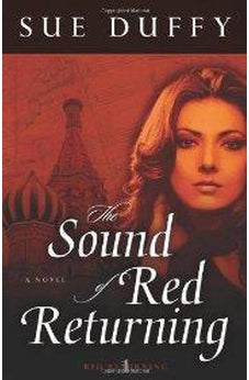 The Sound of Red Returning: A Novel 9780825425745
