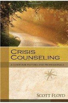 Crisis Counseling: A Guide for Pastors and Professionals 9780825425882