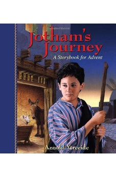Image of Jotham's Journey: A Storybook for Advent 9780825441745