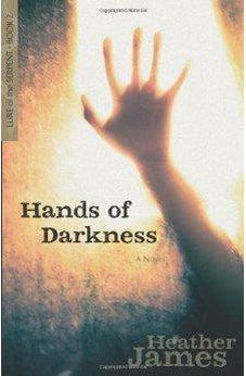 Hands of Darkness: A Novel (Lure of the Serpent) 9780825442926