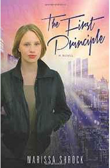 The First Principle: A Novel 9780825443572