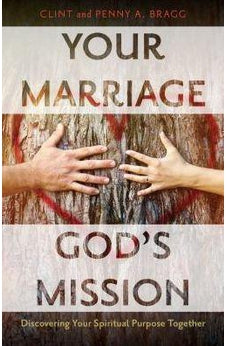 Your Marriage, God's Mission: Discovering Your Spiritual Purpose Together 9780825444272