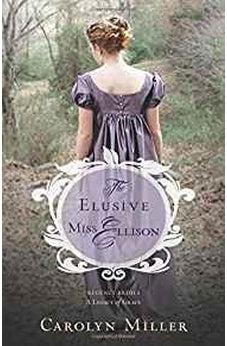 The Elusive Miss Ellison (Regency Brides: A Legacy of Grace) 9780825444500