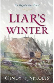 Liar's Winter: An Appalachian Novel 9780825444531