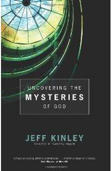 Uncovering the Mysteries of God 9780830744251