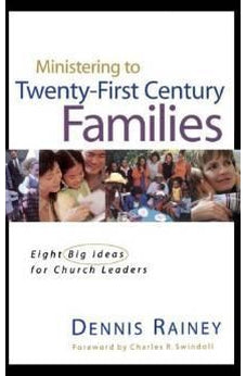 Ministering To Twenty-first Century Families 9780849913594