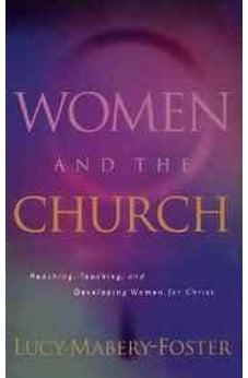 Women and the Church (Swindoll Leadership Library) 9780849913600