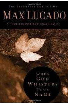 Image of When God Whispers Your Name (The Bestseller Collection) 9780849921438