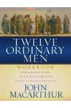 Twelve Ordinary Men Workbook 9780849944079