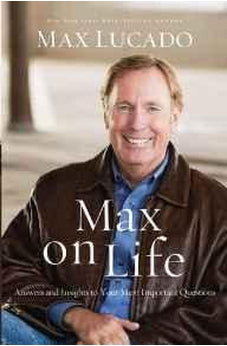 Max on Life: Answers and Insights to Your Most Important Questions 9780849948749