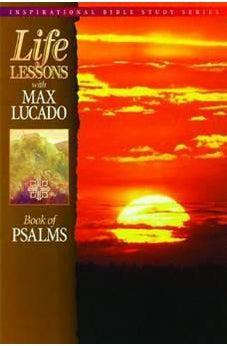 Image of Life Lessons with Max Lucado: Book Of Psalms 9780849952982