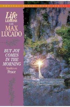 But Joy Comes In The Morning Studies On Peace 9780849956461