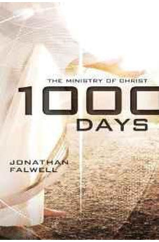 1,000 Days: The Ministry of Christ 9780849964848