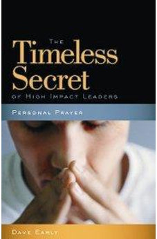 Personal Prayer: The Timeless Secret of High-Impact Leaders 9780899570327