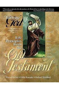 Life Principles from the Old Testament (Following God Character Series) 9780899573007