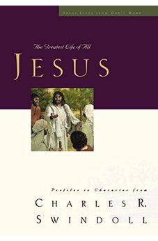 Jesus: The Greatest Life of All (Great Lives Series) 9781400202584