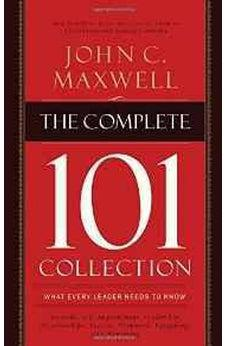 The Complete 101 Collection: What Every Leader Needs to Know 9781400203956