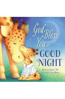 God Bless You and Good Night (A God Bless Book) 9781400308972