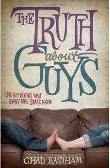 The Truth About Guys 9781400317295