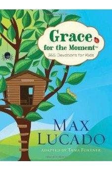 Grace for the Moment: 365 Devotions for Kids 9781400320349