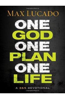One God, One Plan, One Life: A 365 Devotional 9781400322633