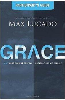 Image of Grace: More Than We Deserve, Greater Than We Imagine (Participant's Guide) 9781401675844