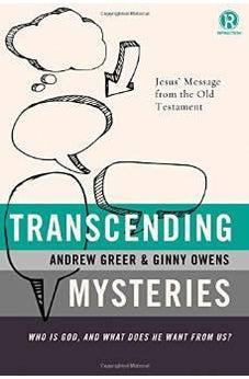 Transcending Mysteries: Who Is God, and What Does He Want from Us? (Refraction) 9781401680404