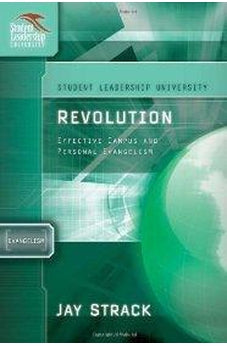 Revolution: Effective Campus and Personal Evangelism 9781418505950