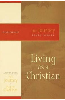 Living as a Christian: The Journey Study Series 9781418517663