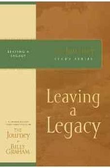 Leaving a Legacy: The Journey Study Series