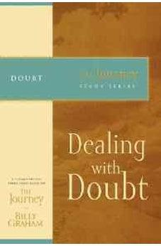 Dealing with Doubt: The Journey Study Series