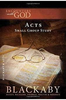 Acts: A Blackaby Bible Study Series (Encounters with God) 9781418526429