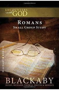 Romans: A Blackaby Bible Study Series (Encounters with God) 9781418526436