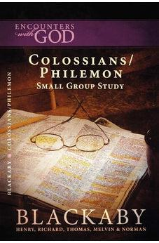 Colossians/Philemon: A Blackaby Bible Study Series 9781418526498