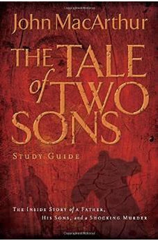 A Tale of Two Sons Study Guide 9781418528201