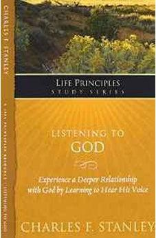 Listening to God (Life Principles Study Series) 9781418541156
