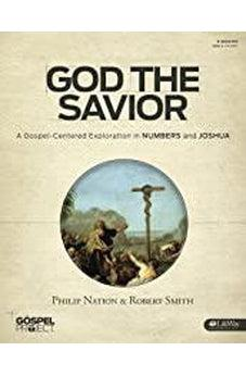 The Gospel Project Chronological (TGPC) - God The Savior [Vol 3] (Bible Study Book) 9781430054436