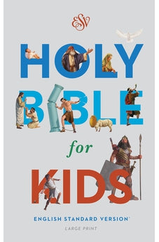 ESV Holy Bible for Kids, Large Print 9781433550973