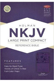 NKJV Large Print Compact Reference Bible, Purple LeatherTouch 9781433604720