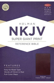 NKJV Super Giant Print Reference Bible, Burgundy Imitation Leather Indexed 9781433604867
