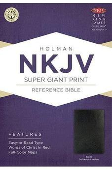 NKJV Super Giant Print Reference Bible, Black Imitation Leather 9781433604911