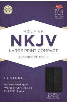 NKJV Large Print Compact Reference Bible, Black Bonded Leather with Magnetic Flap 9781433606403