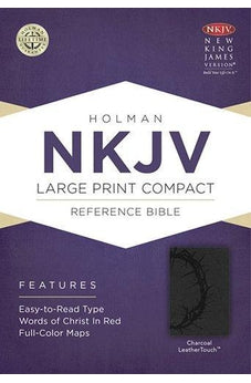 NKJV Large Print Compact Reference Bible, Charcoal LeatherTouch 9781433606458