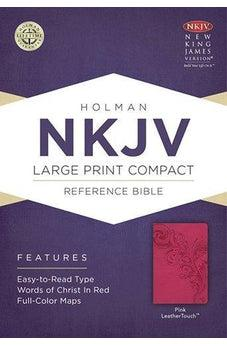 NKJV Large Print Compact Reference Bible, Pink LeatherTouch 9781433606472
