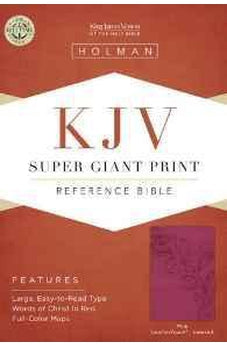 KJV Super Giant Print Reference Bible, Pink LeatherTouch Indexed 9781433607172