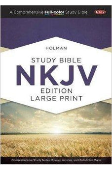 Holman Study Bible: NKJV Large Print Edition, Hardcover 9781433607509